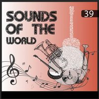 Sounds Of The World, Vol. 39 — сборник