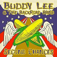 Second Chances — Buddy Lee & The Backroad Band