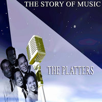 The Story of Music — The Platters