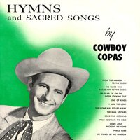 Hymns and Sacred Songs — Cowboy Copas