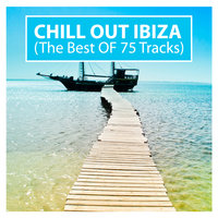 Chill Out Ibiza (The Best Of 75 Tracks) — сборник