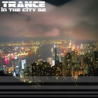 Trance in the City Vol.02 — сборник