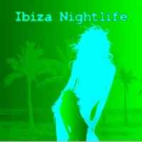 Ibiza Nightlife 2 — сборник