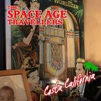 Costa California — BJ Baartmans, The Space Age Travellers
