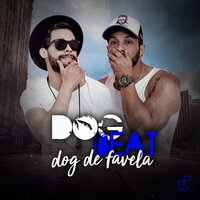 Dog de Favela — Dog Beat
