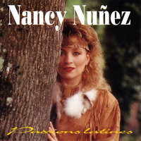 Passions latines — Nancy Nuñez
