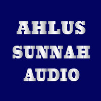 Ahlus Sunnah Audio: Be Careful Who You Take Your Deen From — Markaz Ahlus Sunnah- AC