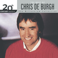 20th Century Masters : The Best Of Chris De Burgh — Chris De Burgh