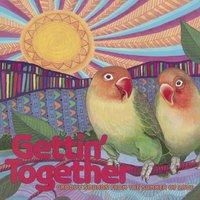 Gettin' Together: Groovy Sounds from the Summer of Love — сборник