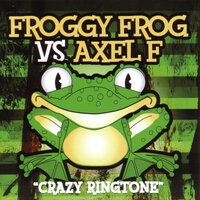 "Froggy Frog vs. Axel F ""Crazy Ringtone"" — сборник"