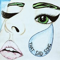 That Sad Song — The Jades