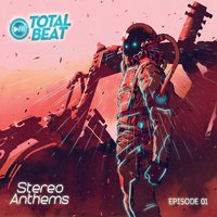 Total Beat, Stereo Anthems, Episode 01 — сборник