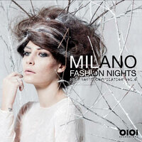 Milano Fashion Nights, Vol. 8 — сборник