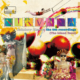 Rainbow Chaser: The 60s Recordings (The Island Years) — Nirvana
