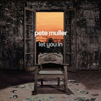 Let You In — Rob Mathes, Pete Muller, Missy Soltero