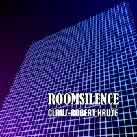 Room Silence — Claus-Robert Kruse