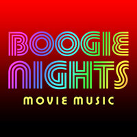 Boogie Nights Movie Music — Soundtrack Wonder Band
