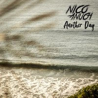 Another Day — Nico Anuch