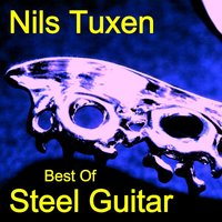 Best of Steel Guitar — Nils Tuxen & Joe Kirsten