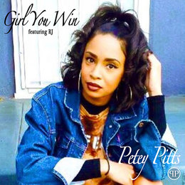 Girl You Win — Petey Pitts, RJ