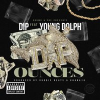 Ounces — Young Dolph, Dip