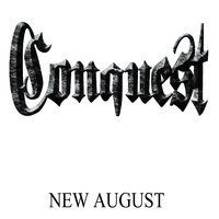 New August — Conquest