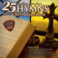 Bluegrass Power Picks: 25 Hymns from the Old Country Church — сборник