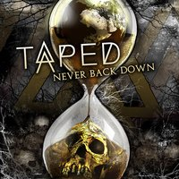 Never Back Down — Taped