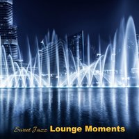 Sweet Jazz Lounge Moments — сборник