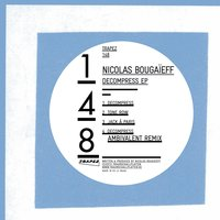 Decompress - EP — Nicolas Bougaieff