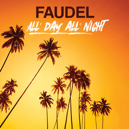 All Day All Night — Faudel