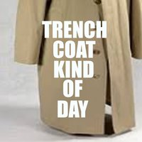 Trench Coat Kind Of Day — сборник
