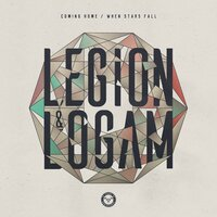 Coming Home / When Stars Fall — Legión, Logam