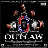 Outlaw Culture: The Official Mixtape — Outlawz, DJ Rip