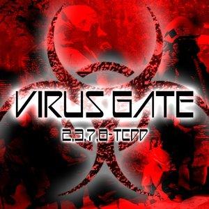 Virus Gate - Dark Toxic Fucking Electro
