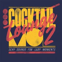 Cocktail Lounge, Vol. 2 — сборник