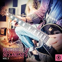 Rockabilly of 50's and 60's, Vol. 3 — сборник