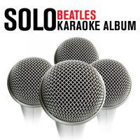 The Solo Beatles Karaoke Album — Karaoke Star Explosion