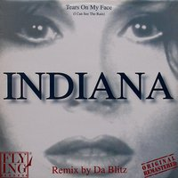 Tears on My Face (I Can See the Rain) — Indiana