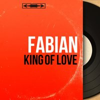 King of Love — Fabian, Pete de Angelis et son orchestre