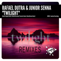 Twilight — Rafael Dutra & Junior Senna