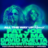 All The Way Up - Single — David Guetta, Jay-Z, Fat Joe, Remy Ma, Glowinthedark