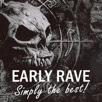 Early Rave - Simply the Best! — сборник