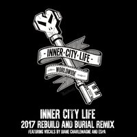 Inner City Life 2017 — Burial, Goldie, Diane Charlemagne, Espa