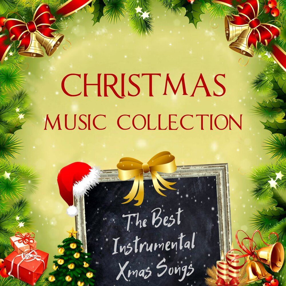 The Best Instrumental Xmas Songs