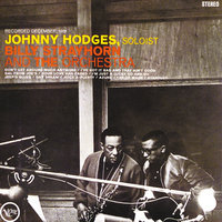 Johnny Hodges With Billy Strayhorn And The Orchestra — Billy Strayhorn, Johnny Hodges