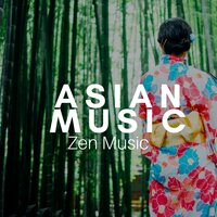 Asian Music: Zen Music, Effective Yoga Training, 7 Chakras, Flute and Tibetan Bowls, Therapeutic Massage — Fast Learning PhD
