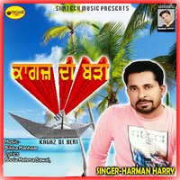 Kagaz Di Beri — Harman Harry
