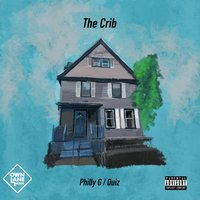 The Crib — Philly G & Quiz