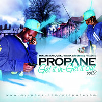 Get It In Get It Out Vol.2 — Propane